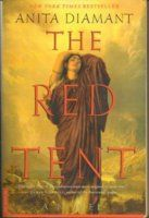 The Red Tent: Her name is Dinah. In the Bible, her life is only hinted at in a brief and violent detour within the more familiar chapters of the Book of Genesis that are about her father, Jacob, and his dozen sons. Told in Dinah's voice, this novel reveals the traditions and turmoils of ancient womanhood--the world of the red tent.