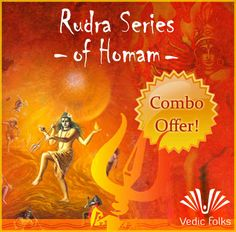 Invoke the 12 powerful energies of Lord Rudra (11 Rudras and 1 Supreme Shiva) and witness the pressing problems in your life vanish like dew drops before the rising sun. , .  - See more at: http://www.vedicfolks.com/rudra-homam.html#sthash.8JEqRsi2.dpuf