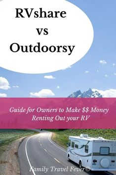Outdoorsy vs RVshare - Guide for owners to make money renting out your RV?  Answering questions of insurance, fees, roadside assistance, reviews, booking rates,  and more Family Road Trips, Family Travel, Rv Travel, Family Camping, Travel Tips, Places To Rent, Cool Places To Visit, Rent Rv, Camping For Beginners