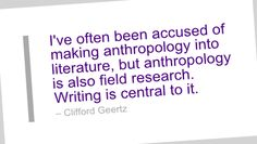 Writing Quote by Clifford Geertz