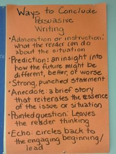 Ways to Conclude Persuasive Writing from Nancy Atwell's Lessons That Change Writers Persuasive Text, Argumentative Writing, Fourth Grade Writing, 6th Grade Reading, Teaching Writing, Writing Activities, Writing Station, Writing Anchor Charts, Authors Purpose