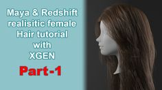 CGLYO - Realistic Female Hair Tutorial with XGen & Redshift -Part01