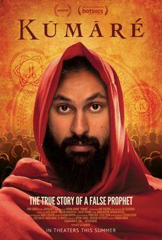 Kumare, False Gurus, and the Power of You