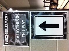 Backstage signs at Nickelback - June 8, 2012