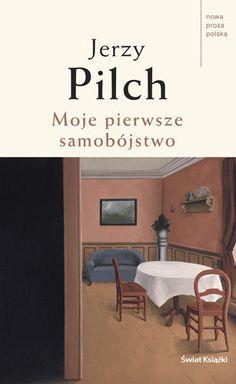Moje pierwsze samobójstwo - Pilch Jerzy