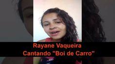 "Rayane Vaqueira Cantando ""Boi de Carro"" de Forrozão Sela Rasgada"