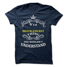 BROCKLEHURST -It is - #tee aufbewahrung #tshirt illustration. MORE INFO => https://www.sunfrog.com/Valentines/-BROCKLEHURST-It-is.html?68278