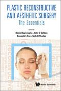 Plastic Reconstructive and Aesthetic Surgery: The Essentials (With DVD-ROM). Edited by: Deniz Dayicioglu (University of South Florida, USA), John C Oeltjen, Kenneth L Fan & Seth R Thaller (University of Miami, USA)