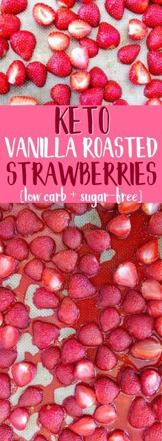 These taste INCREDIBLE!! They're low carb, keto, sugar-free, and healthy! Vanilla roasted strawberries are an awesome keto dessert recipe that is SO easy to make! #keto #ketodessert #ketorecipes #strawberries #roastedstrawberries #ketodiet #ketogenic