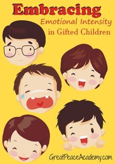 Homeschooling Gifted Children, Emotional Intensity and strategies for teaching self-control. via Great Peace Academy