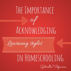 The importance of acknowledging learning styles in homeschooling