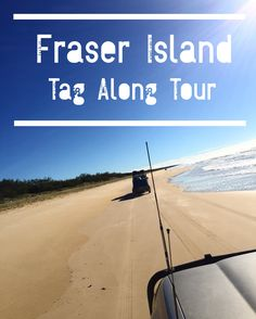 Fraser Island Tag Along Tour