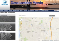 View our Honda hours and directions at http://www.denelambkinhonda.com/Hours-And-Directions.aspx