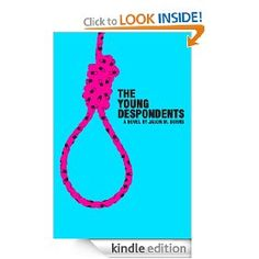 The Young Despondents [Kindle Edition]