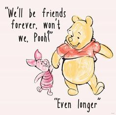 Winnie The Pooh And Piglet Quotes About Friendship Fair Best 25 Heart Touching Winnie The Pooh Quotes  Friendship Bff