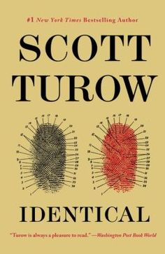 Read Identical thriller crime book by Scott Turow . State Senator Paul Giannis is a candidate for Mayor of Kindle County. His identical twin brother Cass is newly released Scott Turow, New Books, Books To Read, Mystery Thriller, Thriller Books, Cursed Child Book, Book Nooks, So Little Time, Bestselling Author