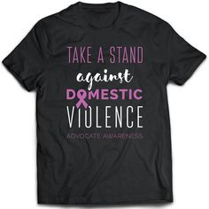 acb0d637 Domestic Violence tee present. Domestic Violence tshirt gift idea. - Prou