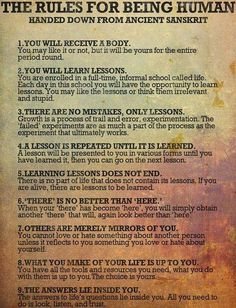 The Rules for Being Human.. Handed down from ancient sanskrit ~ God is Heart