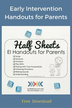 Early intervention handouts for parents. Free, printable speech and language development checklists by Lia Kurtin at CommunicationMilestonesLLC.com