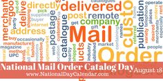 National Mail Order Catalog Day - August 18