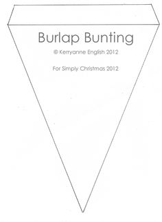 I always use this template when I make burlap bunting! So good!!!