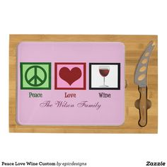 Peace Love Wine Custom Pink Rectangular Cheeseboard. Cute, classy, and personalized party gift.