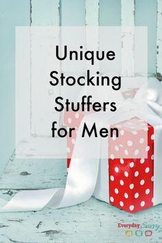 Unique Stocking Stuffers for Men - Great ideas to fill those stockings.