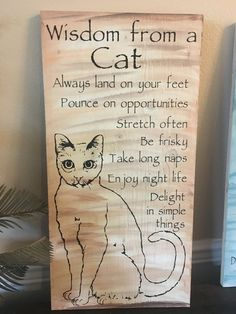 Calling all cat lovers! This Incredible custom wood signs say it all! These are hand painted with 3 different colors elegantly blended, hand painted, lightly sanded and made from new wood right here i