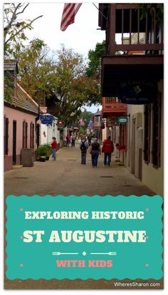Exploring historic St Augustine - things to do in St Augustine FL as well as other helpful information