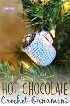 Hot Chocolate Cocoa Ornament | 25 Days of Christmas Traditions Ornament Crochet-A-Long | Free Pattern from Sewrella