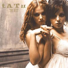 t.A.T.u. - The Best by t.A.T.u.