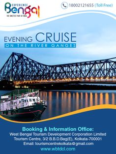 EVENING CRUISE ON THE RIVER GANGES NEW BABUGHAT JETTY- BELUR MATH-DAKSHINESWAR (CRUISE PASS)-NEW BABUGHAT JETTY  Tour Dates:Nov 4th, 11th Time Duration: 4:00 pm to 7:00 pm Rates: Rs.450/-