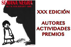 Semana Negra de Gijón. XXX edición de este acontecimiento literario. - https://www.actualidadliteratura.com/semana-negra-gijon-xxx-edicion/
