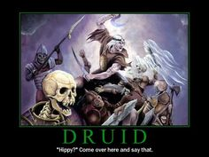 I got : Druid! What Dungeons and Dragons Class Are You? ~This is another thing that always happens. Basically, I am a Ravenclaw Druid no matter what.