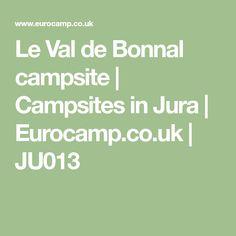 Le Val de Bonnal campsite | Campsites in Jura | Eurocamp.co.uk | JU013