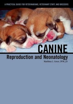 Veterinary E-Books: Canine Reproduction and Neonatology