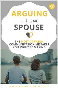 You might be surprised to know that many couples make these mistakes when they have an argument, are you one of them? If you're arguing with your spouse and want to find a better way, click through to read more. And Download your FREE checklist to see where you might be going wrong.
