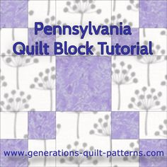 The beginner-friendly Pennsylvania quilt block works as an alternate blocks to showcase applique, embroidery or other more difficult blocks. Step-by-step tutorial. 4 sizes included.
