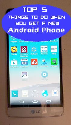Top 5 things to do when you get a new Android phone or tablet
