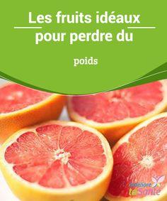 Les #fruits idéaux pour perdre du #poids Dans la suite de cet article, nous allons vous expliquer quels sont les fruits que vous devez #incorporer dans votre #régime #alimentaire, si vous souhaitez perdre du poids.