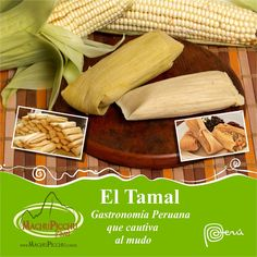 Tamal cusqueño - gastronomía Peruana