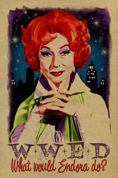 What would Endora? Bewitched. Agnes Moorehead. Witch. Samantha mother. 12x18. Kraft paper. TV. Art. Print. Gay. Drag Queen. by UncleGertrudes on Etsy https://www.etsy.com/listing/201064734/what-would-endora-bewitched-agnes