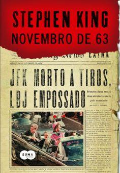 Livro 03 em 2016 • Novembro de 63 - Stephen King ●●●●○
