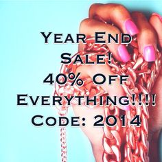 Year End Blowout SALE!! 40% Off EVERYTHING!!!! www.FabuLyss.com