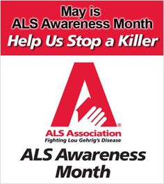 May is ALS (Amyotrophic Lateral Sclerosis) Awareness Month! May Awareness Month, Als Lou Gehrig, Amyotrophic Lateral Sclerosis, Muscular Dystrophies, Special Needs Kids, Alzheimers, Make A Wish, How To Raise Money, Losing Me