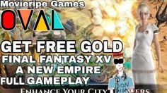 Hack Final Fantasy XV A New Empire | OVAL Get Free Gold in Final Fantasy XV A New Empire Gameplay Walkthrough Cheat Pack Tips Hack Resources - How to Get FREE Gold in Final Fantasy XV A New Empire Game Gameplay Walkthrough Cheat 100 Pack Top Tips Resources Hack Alexis Ren is waiting for you! Join the adventure! Be the hero of your own Final Fantasy XV adventure in the brand new mobile strategy game Final Fantasy XV: A New Empire! Build your own kingdom discover powerful magic and dominate…