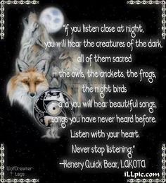 Listen to your heart, Henry Quick Bear Lakota