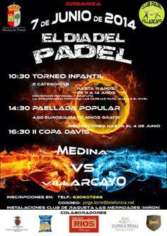 7/6 Dia del Padel. Medina de Pomar  10:30h Instalaciones Club de raqueta Las Merindades ( Miñon)