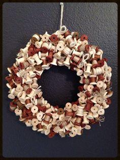 Spool Wreath made by Auntie Kay's Krafts