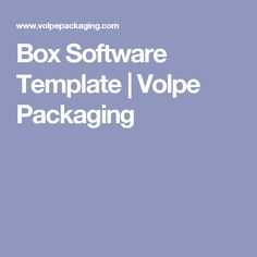 Box Software Template | Volpe Packaging
